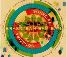 Album Review: 'Gilles Peterson Presents…Sonzeira: Brasil Bam Bam Bam'