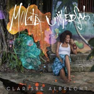 Clarisse Albrecht Mulata Universal - Album Artwork