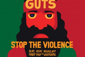 Music Review: 'Stop the Violence' by Guts