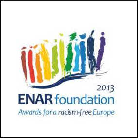 Winner of an ENAR Foundation Award for a contribution to a racism free Europe